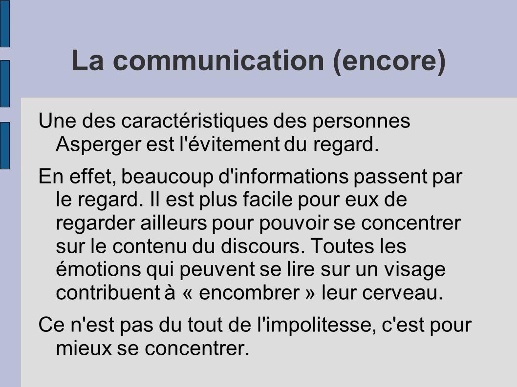 La communication (encore)