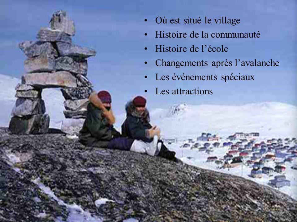 Où est situé le village Histoire de la communauté. Histoire de l'école. Changements après l'avalanche.