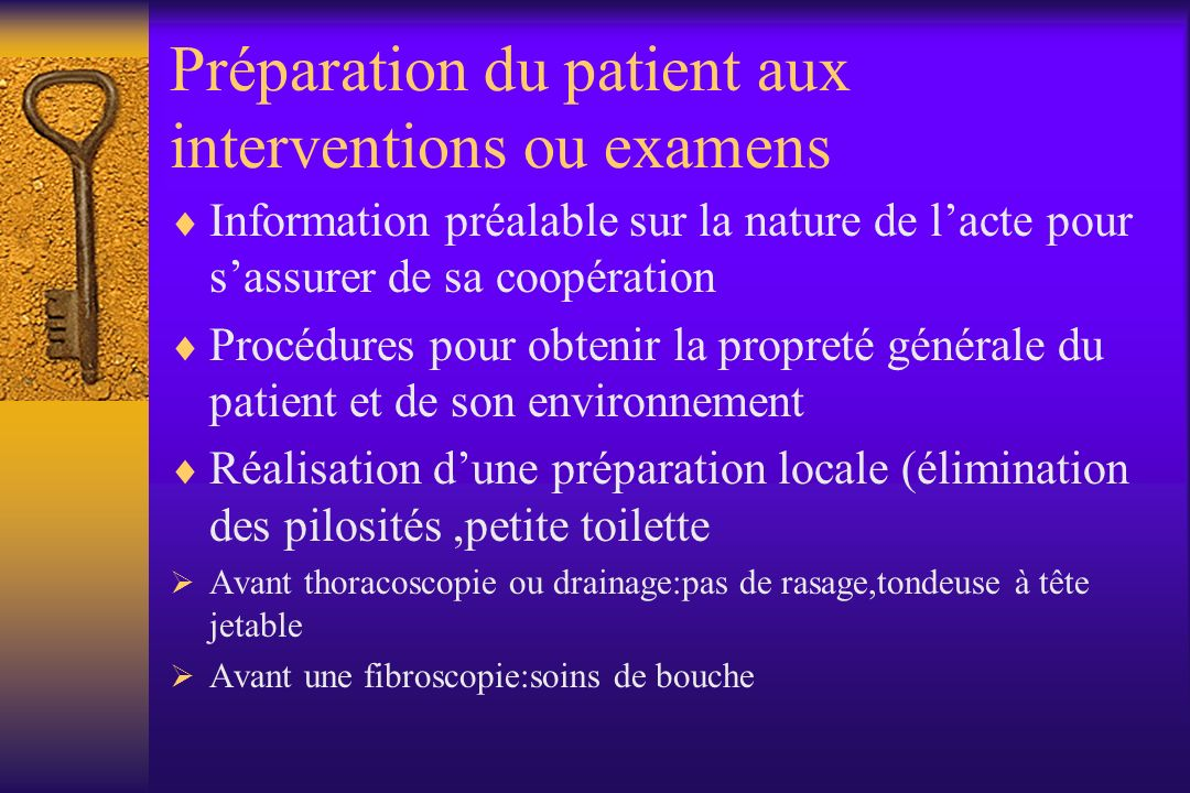 Préparation du patient aux interventions ou examens