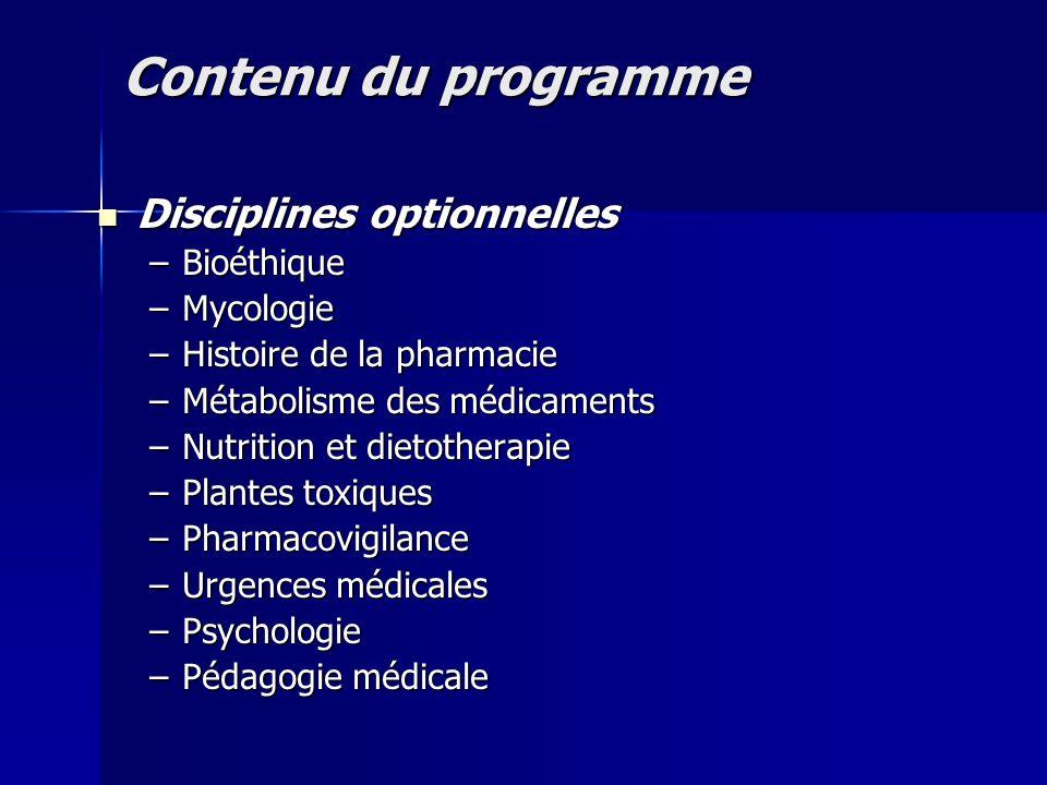 Contenu du programme Disciplines optionnelles Bioéthique Mycologie