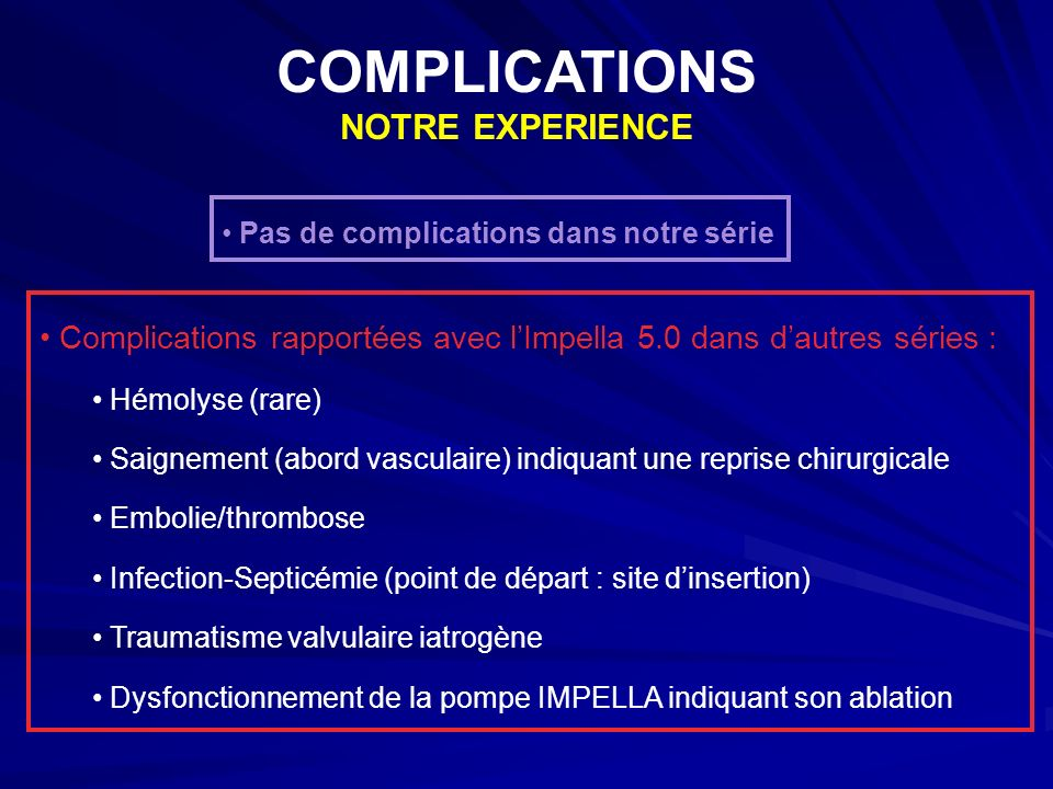COMPLICATIONS NOTRE EXPERIENCE