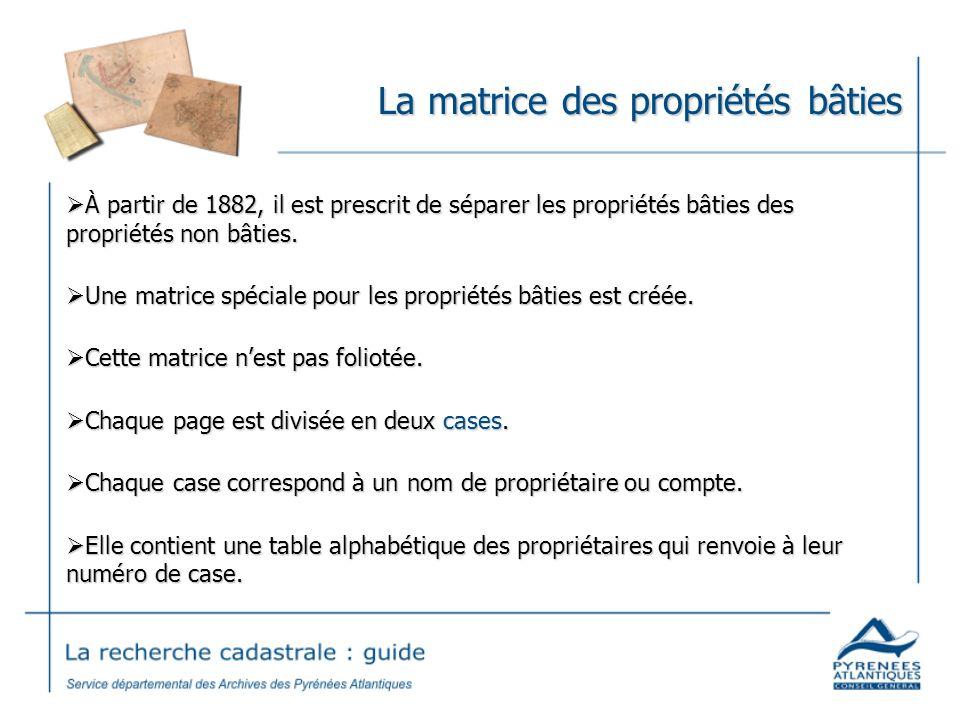La matrice des propriétés bâties