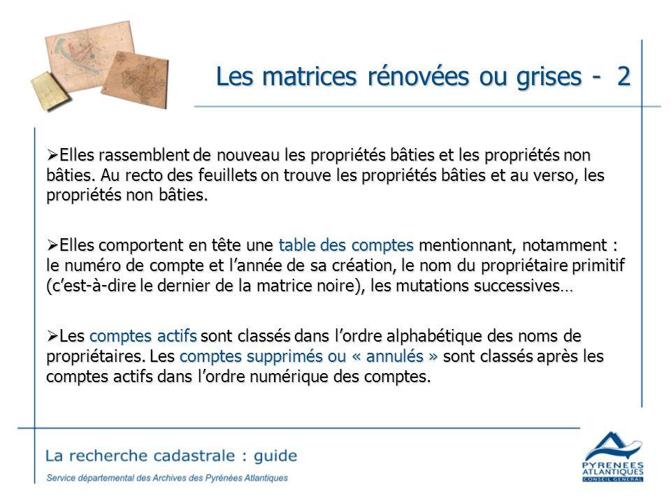Les matrices rénovées ou grises - 2