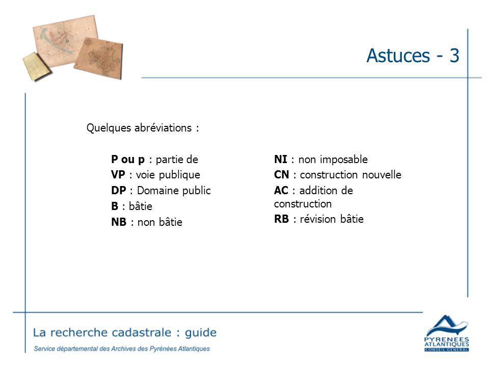 Astuces - 3 Quelques abréviations : P ou p : partie de