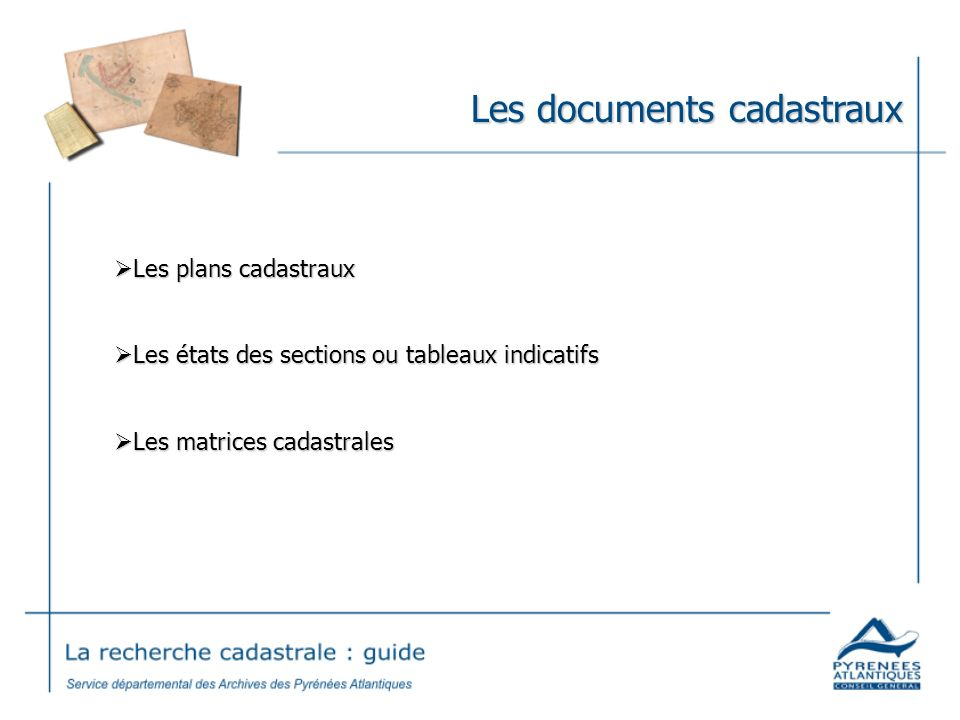 Les documents cadastraux