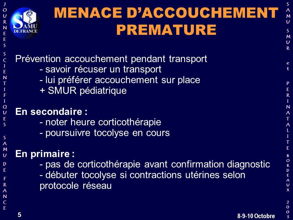 MENACE D'ACCOUCHEMENT PREMATURE