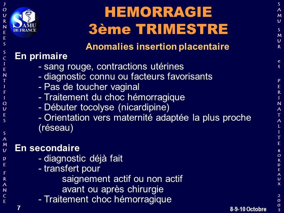 HEMORRAGIE 3ème TRIMESTRE