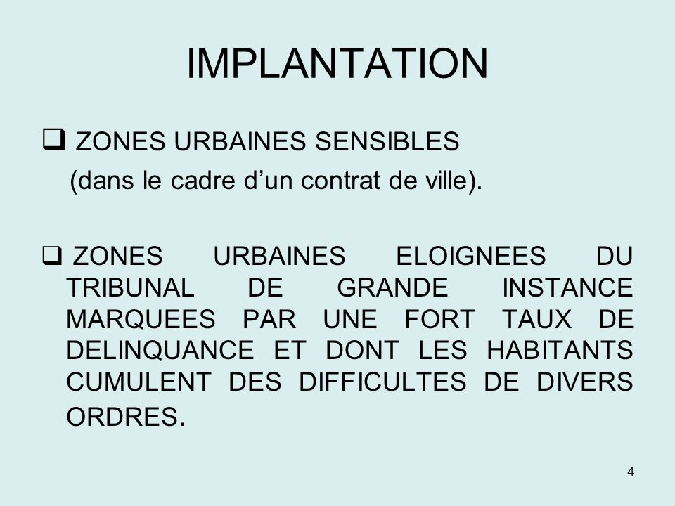 IMPLANTATION ZONES URBAINES SENSIBLES