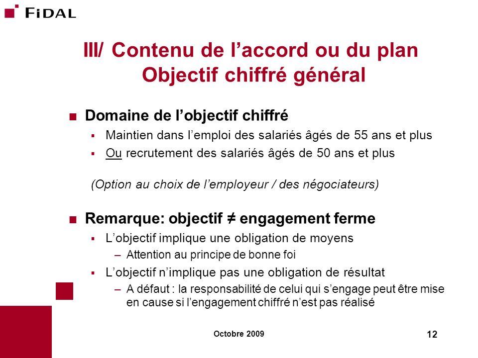 III/ Contenu de l'accord ou du plan Objectif chiffré général