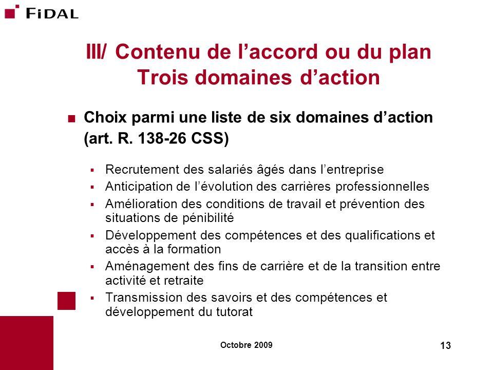 III/ Contenu de l'accord ou du plan Trois domaines d'action
