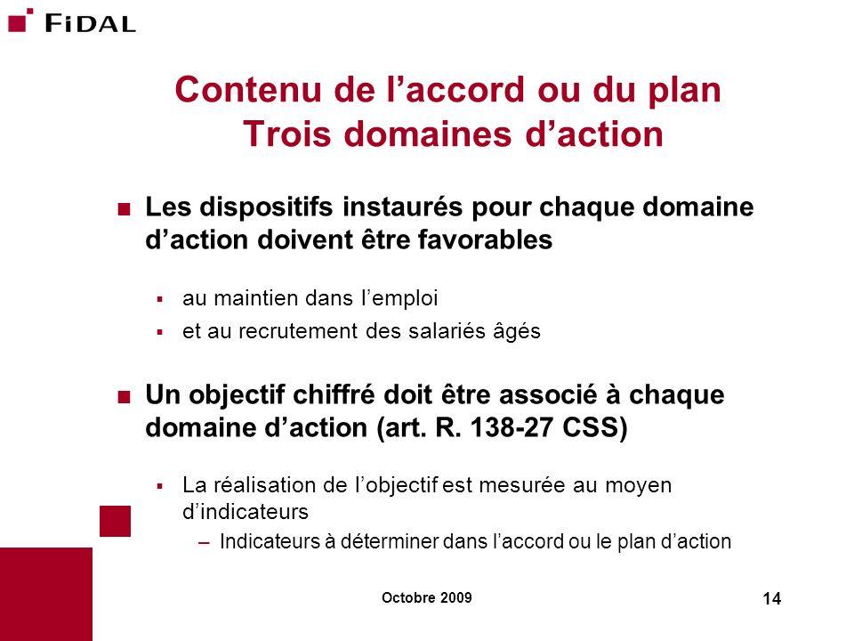 Contenu de l'accord ou du plan Trois domaines d'action