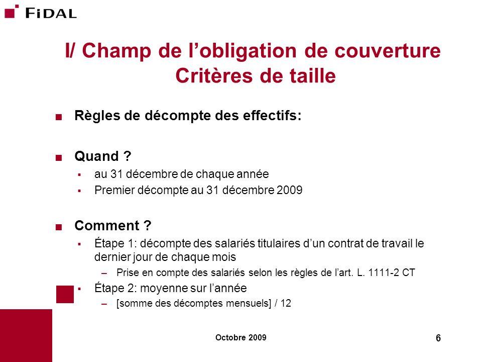 I/ Champ de l'obligation de couverture Critères de taille