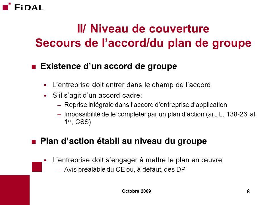 II/ Niveau de couverture Secours de l'accord/du plan de groupe