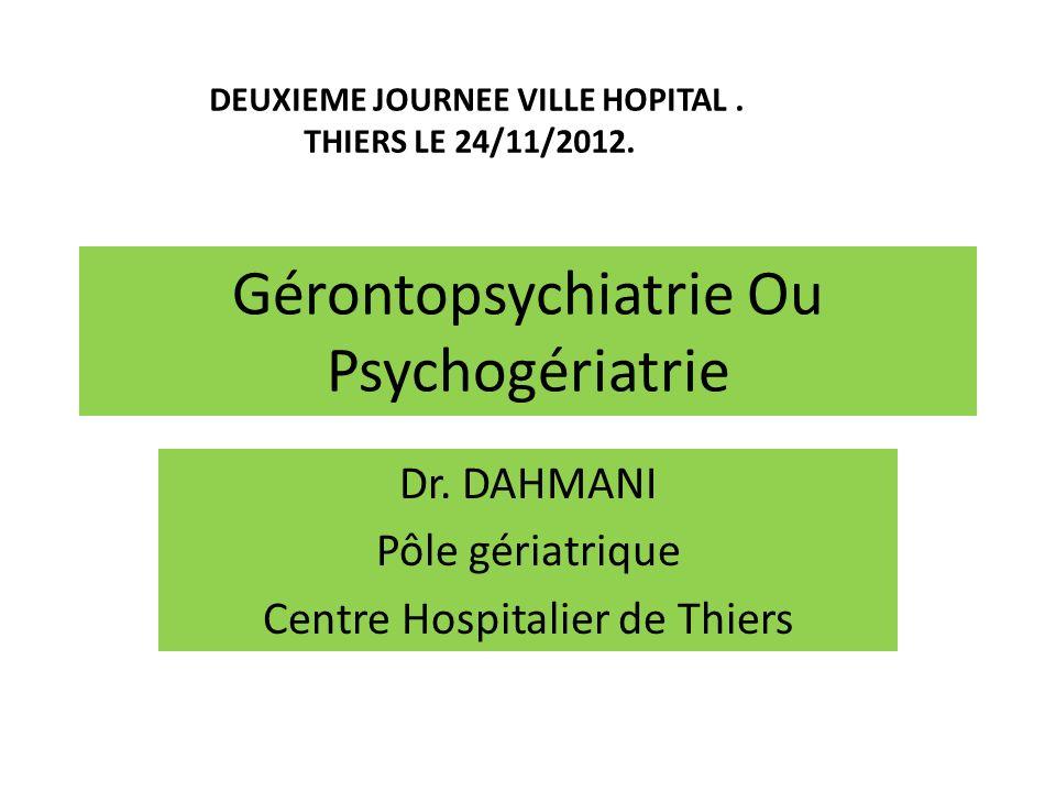 Gérontopsychiatrie Ou Psychogériatrie