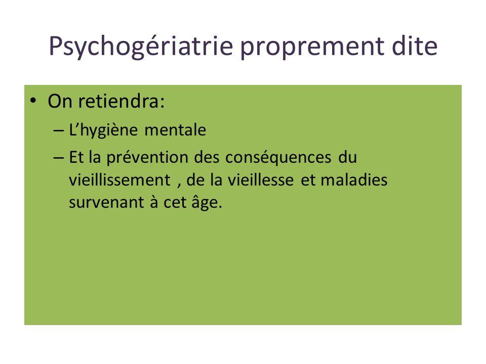 Psychogériatrie proprement dite