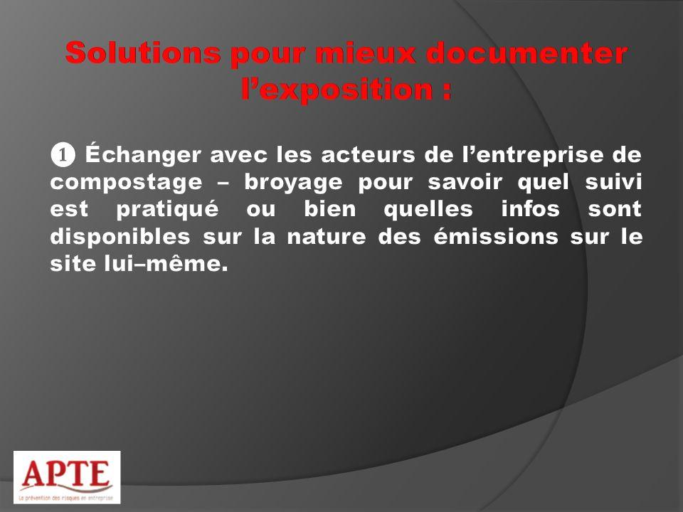 Solutions pour mieux documenter l'exposition :