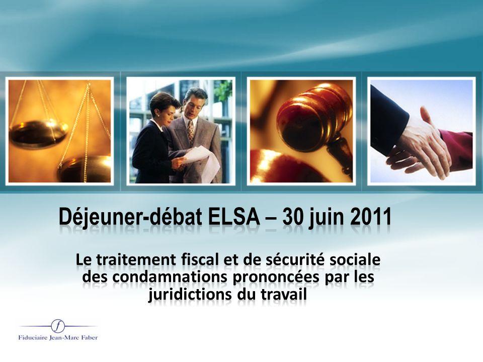 Déjeuner-débat ELSA – 30 juin 2011