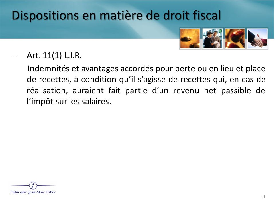 Dispositions en matière de droit fiscal