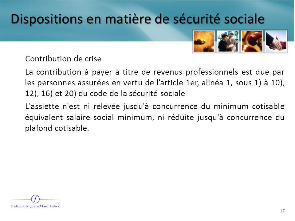 Dispositions en matière de sécurité sociale