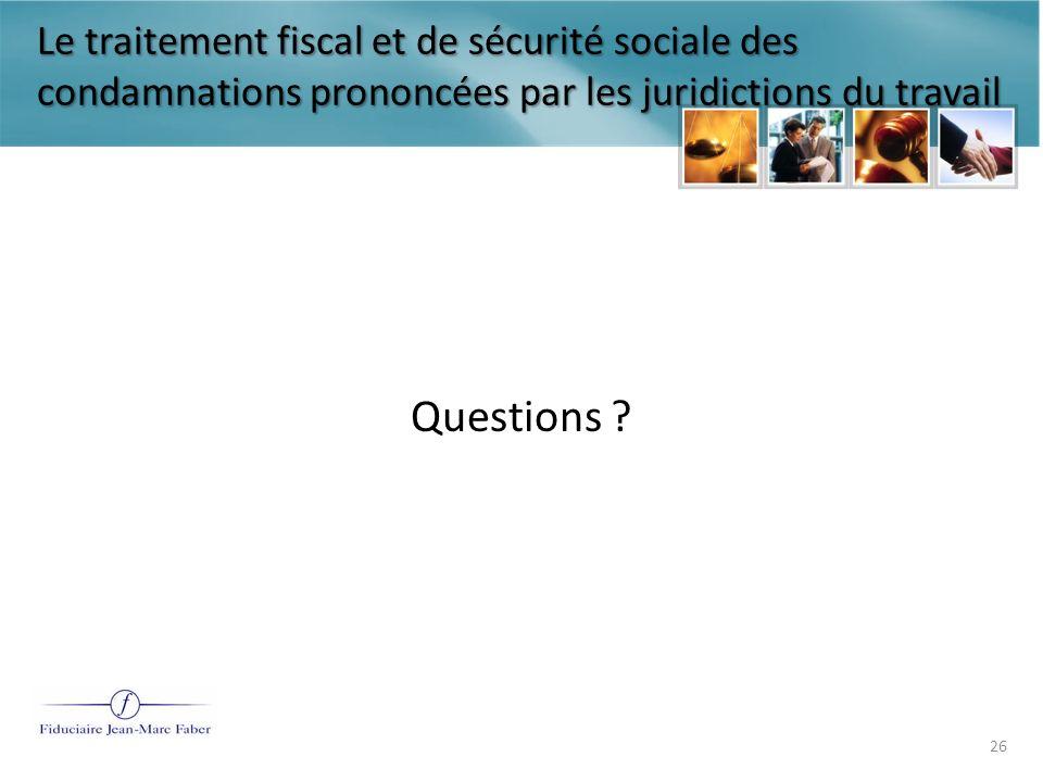 Le traitement fiscal et de sécurité sociale des condamnations prononcées par les juridictions du travail