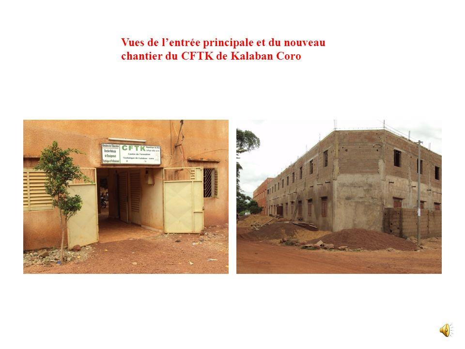 Vues de l'entrée principale et du nouveau chantier du CFTK de Kalaban Coro