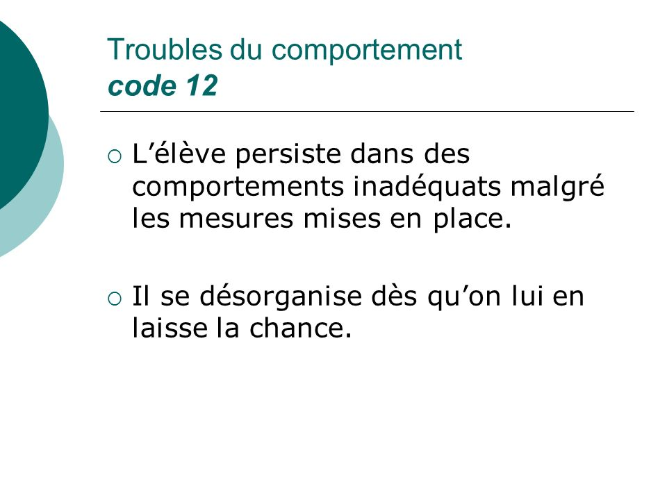 Troubles du comportement code 12
