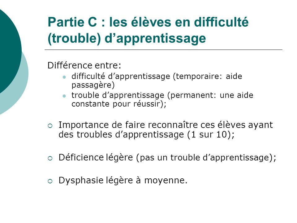 Partie C : les élèves en difficulté (trouble) d'apprentissage