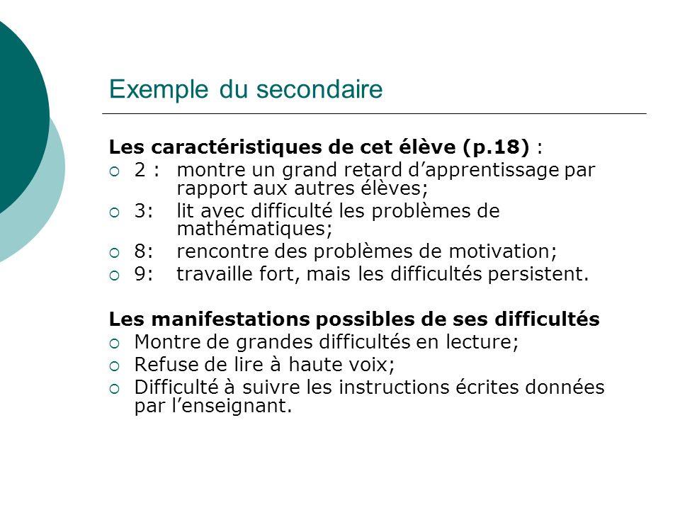 Exemple du secondaire Les caractéristiques de cet élève (p.18) :