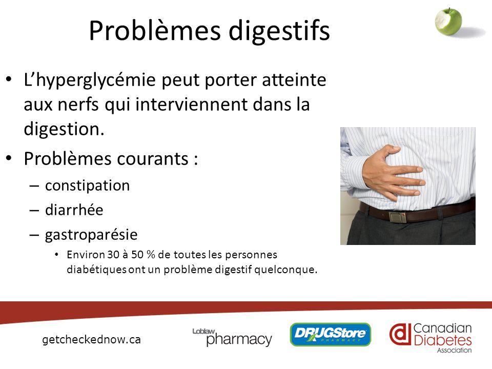 Problèmes digestifs L'hyperglycémie peut porter atteinte aux nerfs qui interviennent dans la digestion.