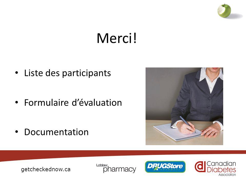 Merci! Liste des participants Formulaire d'évaluation Documentation 62
