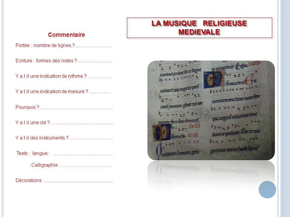LA MUSIQUE RELIGIEUSE MEDIEVALE