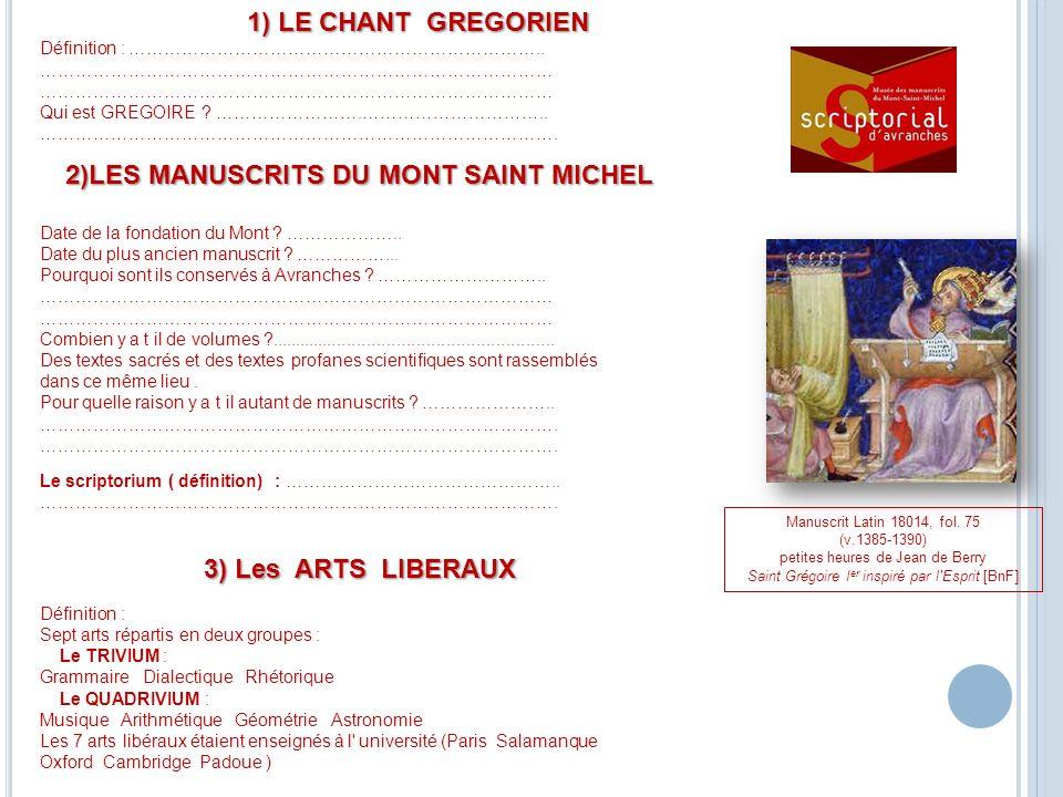 2)LES MANUSCRITS DU MONT SAINT MICHEL