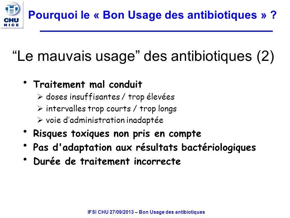 Le mauvais usage des antibiotiques (2)