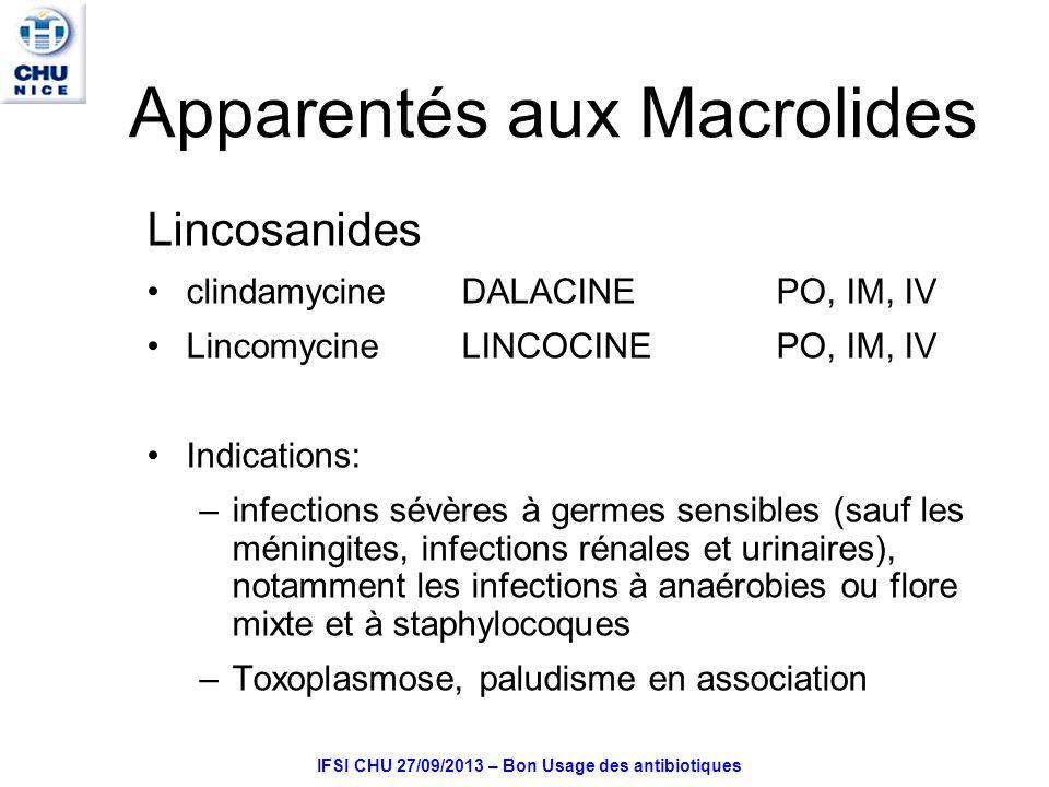 Apparentés aux Macrolides