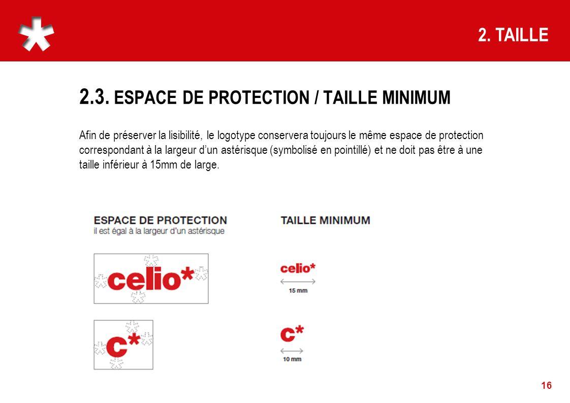 2.3. ESPACE DE PROTECTION / TAILLE MINIMUM