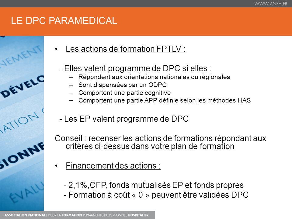 LE DPC PARAMEDICAL Les actions de formation FPTLV :