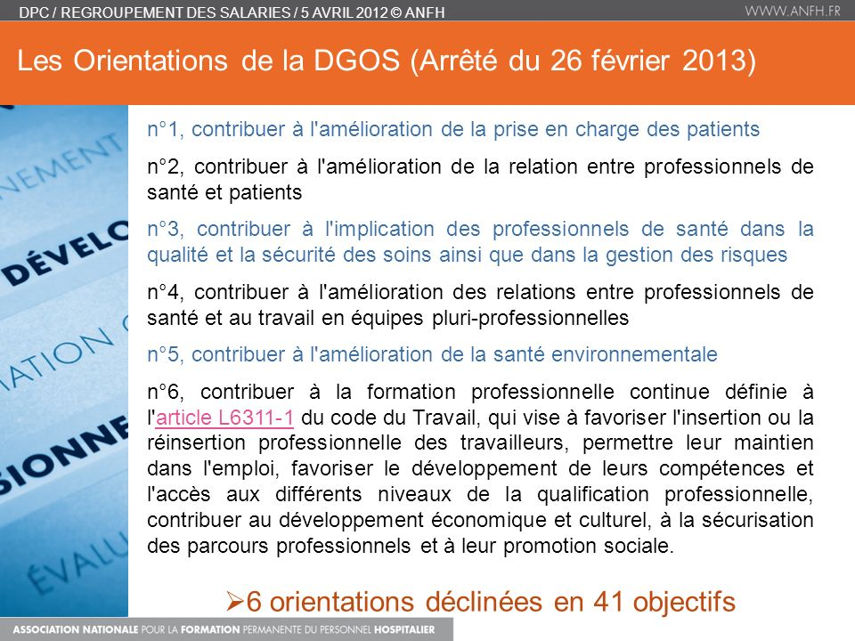 Les Orientations de la DGOS (Arrêté du 26 février 2013)
