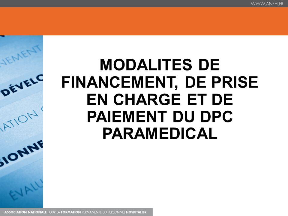 MODALITES DE FINANCEMENT, DE PRISE EN CHARGE ET DE PAIEMENT DU DPC PARAMEDICAL
