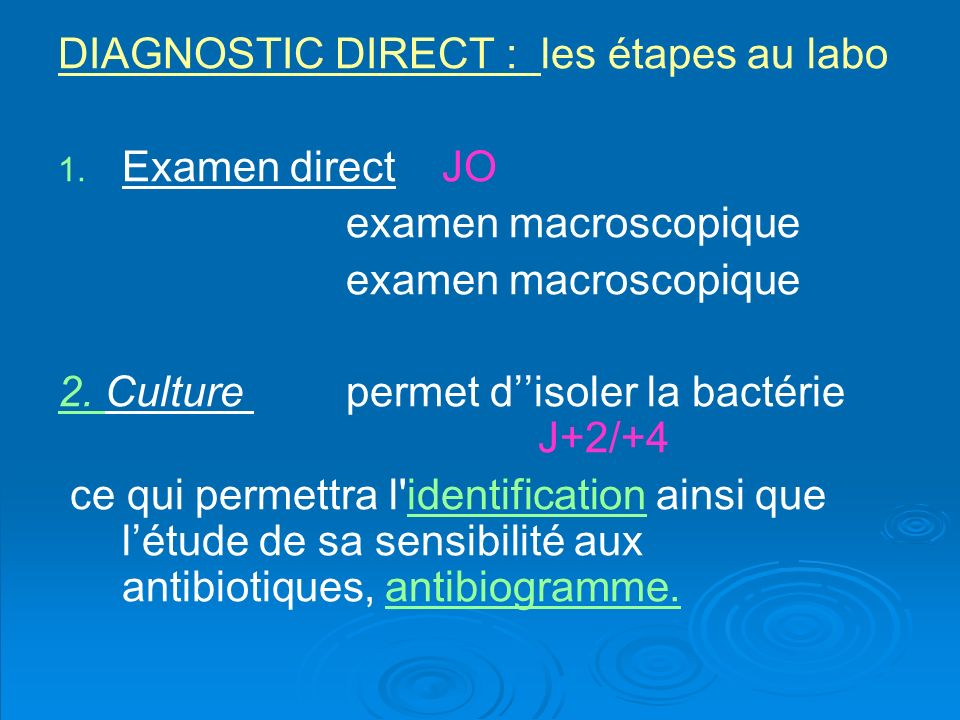 DIAGNOSTIC DIRECT : les étapes au labo