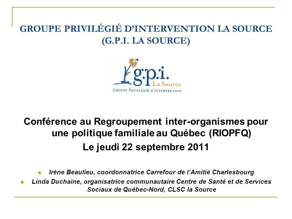 GROUPE PRIVILÉGIÉ D'INTERVENTION LA SOURCE (G.P.I. LA SOURCE)
