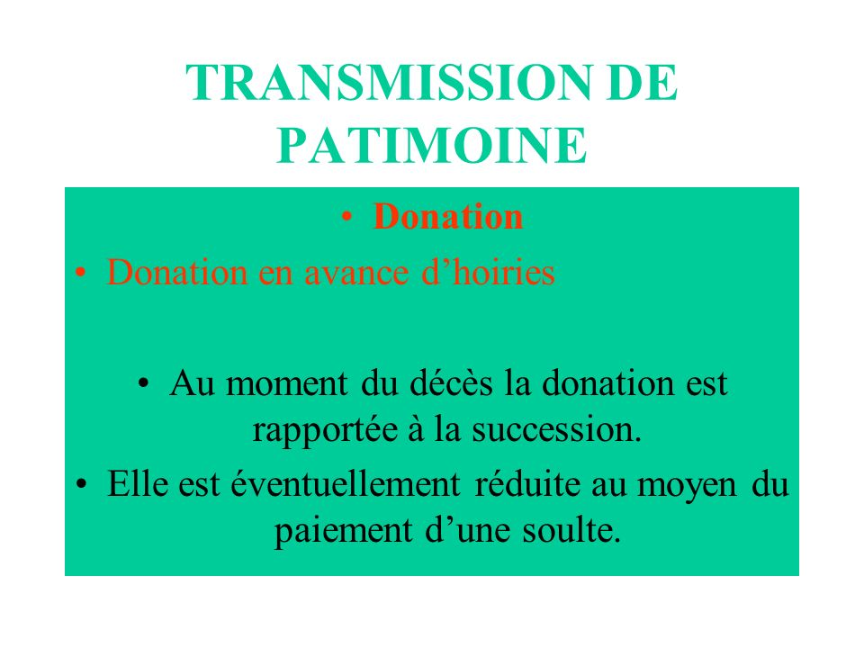 TRANSMISSION DE PATIMOINE