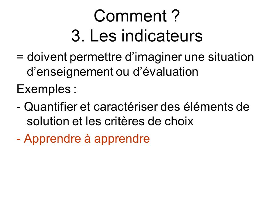 Comment 3. Les indicateurs
