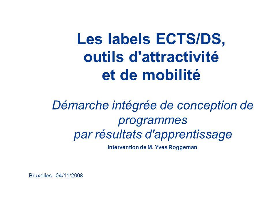 Les labels ECTS/DS, outils d attractivité et de mobilité