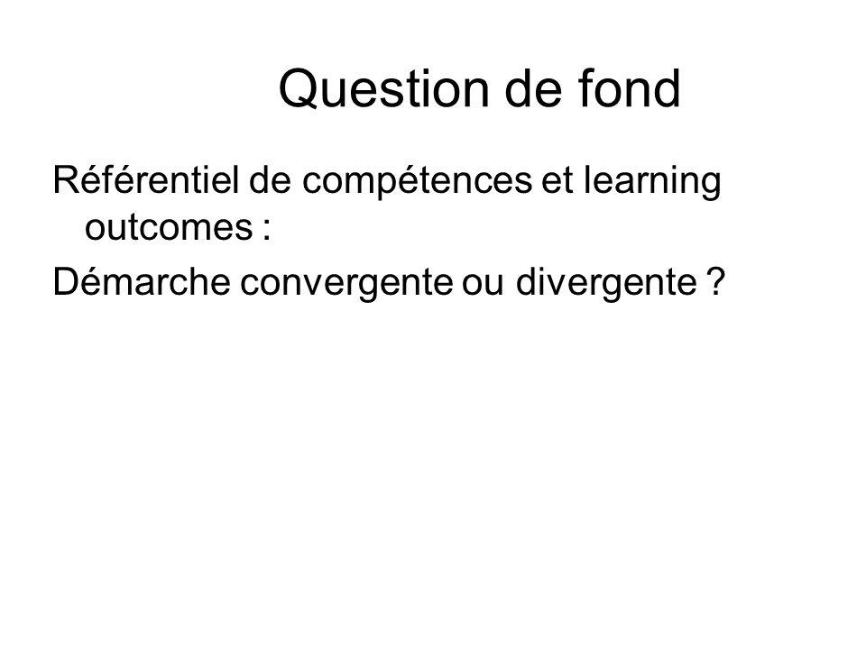 Question de fond Référentiel de compétences et learning outcomes :