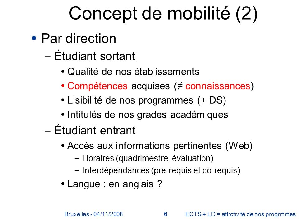 Concept de mobilité (2) Par direction Étudiant sortant
