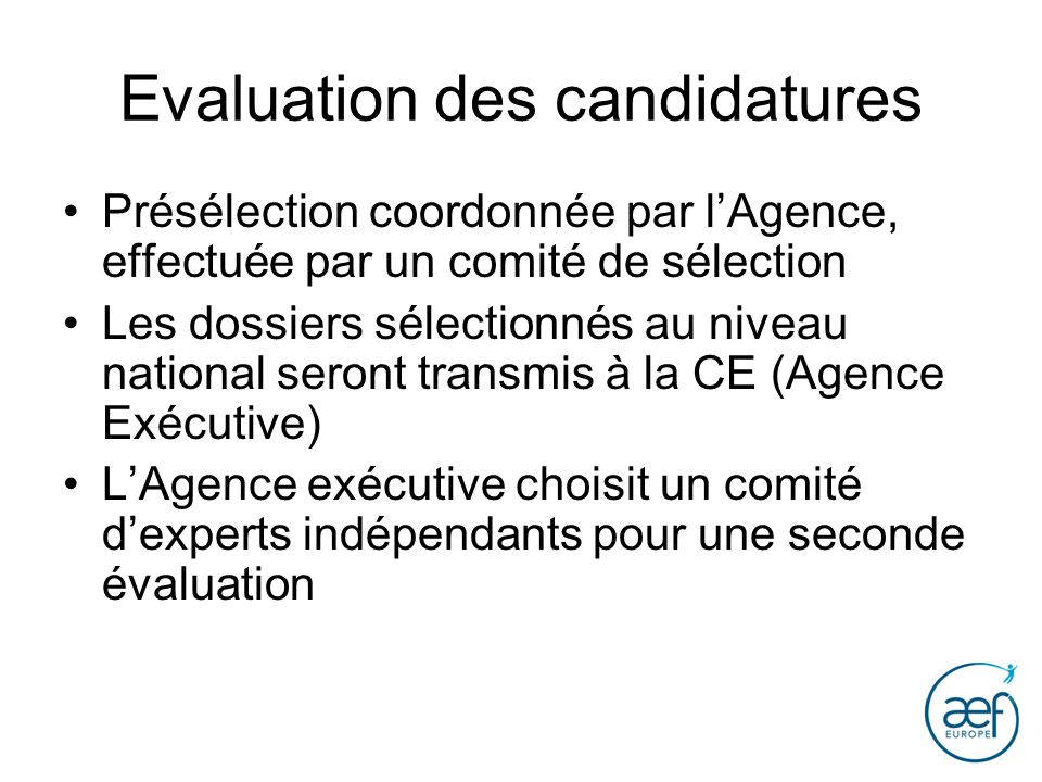 Evaluation des candidatures