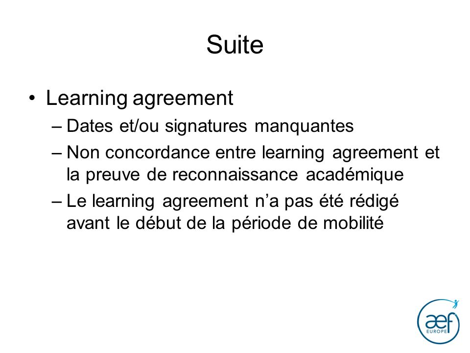 Suite Learning agreement Dates et/ou signatures manquantes