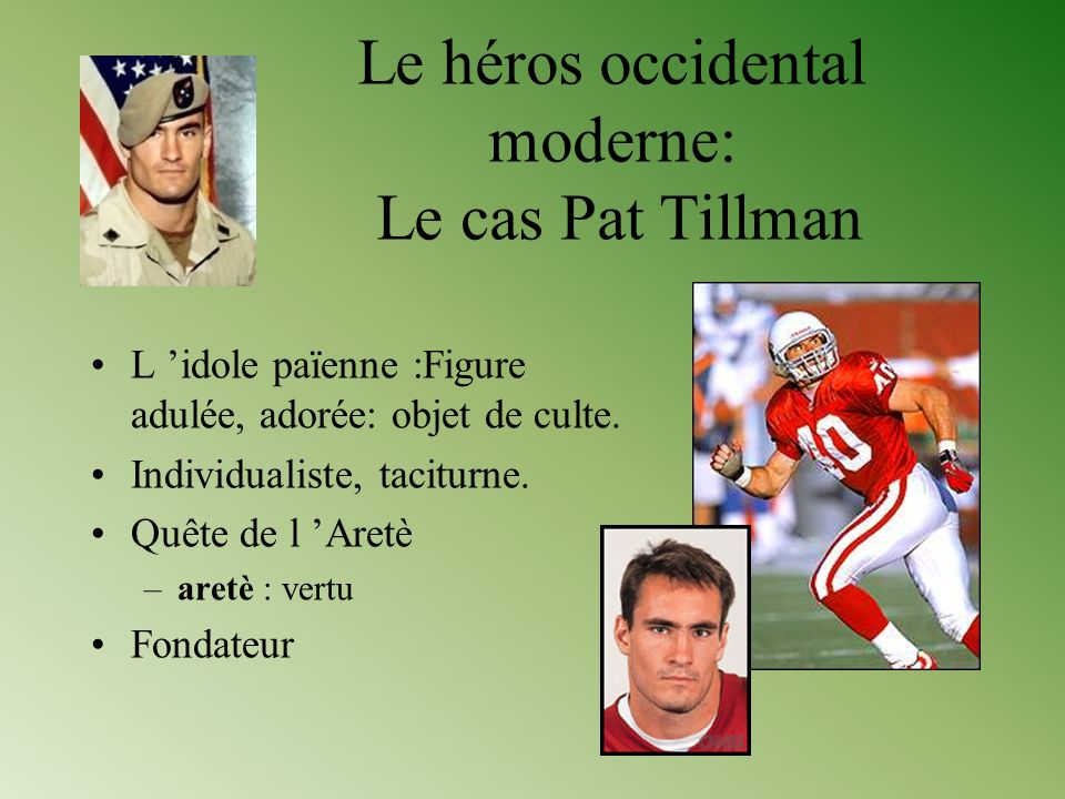 Le héros occidental moderne: Le cas Pat Tillman