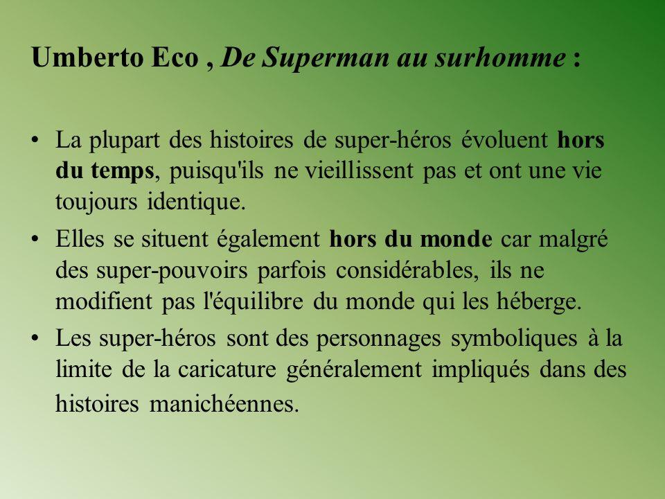 Umberto Eco , De Superman au surhomme :