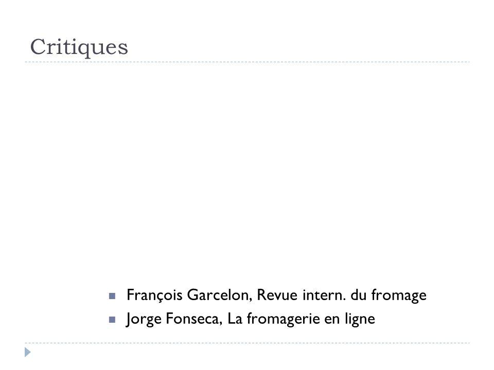 Critiques François Garcelon, Revue intern. du fromage